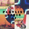 Playlist IPR #2018 #1