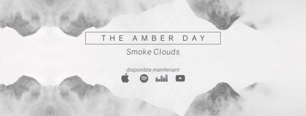 The Amber Day - Smoke Clouds