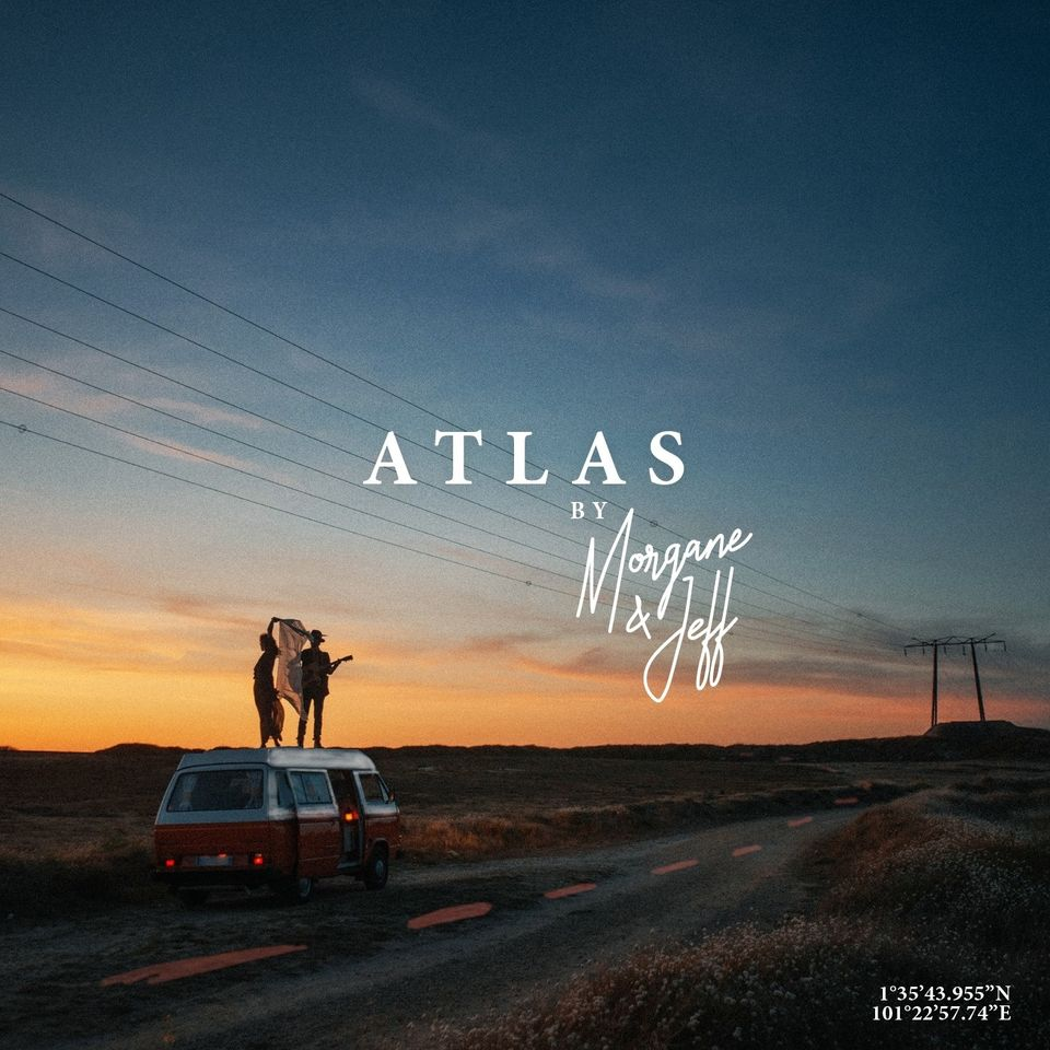 Morgane & Jeff – Atlas