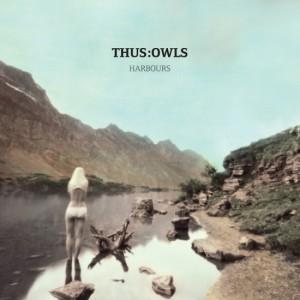 Thus Owls - Harbour