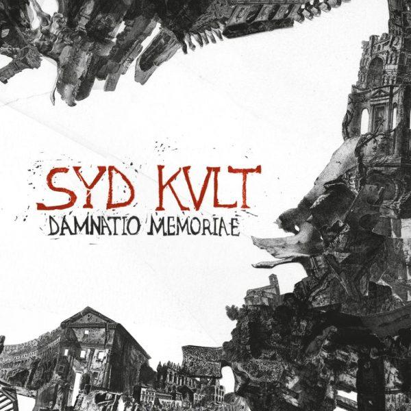 Syd Kult - Damnatio Memoriae