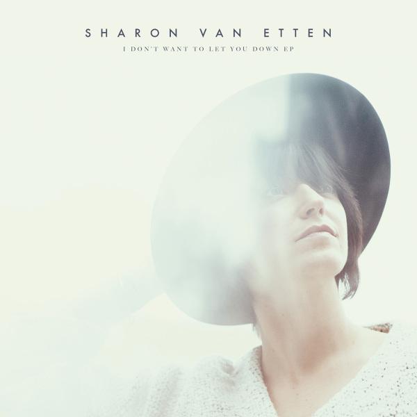 """Sharon Van Etten annonce un nouvel EP - """"I Don't Want To Let You Down"""""""