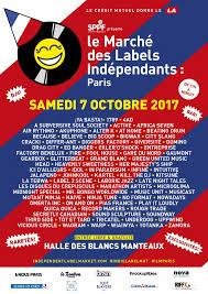 2è marché des labels indépendants - samedi 7 octobre 2017