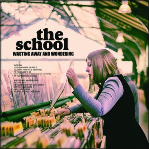 TheSchool - Wasting Away And Wondering