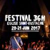 Festival 36h de Saint Eustache - l'édition 2017