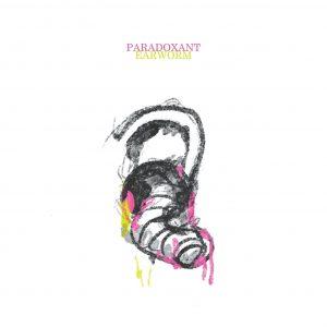 Paradoxant - Earworm