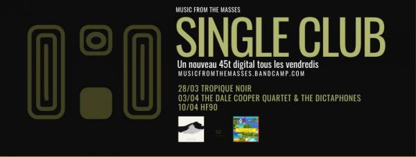 """Le """"Single Club Confiné"""" du label Music From The Masses"""