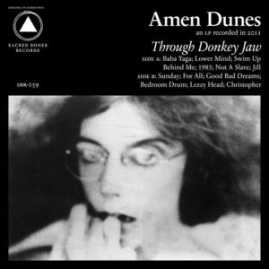 Amen Dunes - Through Donkey Jaw