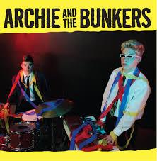 Archie & The Bunkers au Point Ephémère le 28 août !