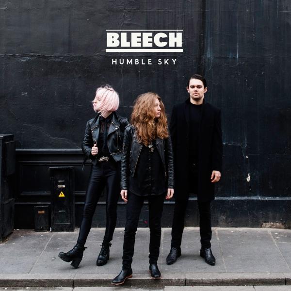 Bleech - Humble Sky