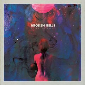 Broken Bells - After The Disco