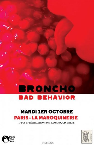 Save the date : Broncho à La Maroquinerie le 1er Octobre !