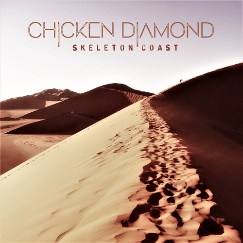Chicken Diamond – Skeleton Coast