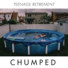 Chumped - Teenage Retirement