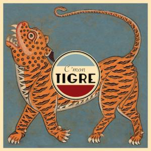Cmon-Tigre-Cmon-Tigre