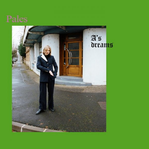 Pales - A's Dreams