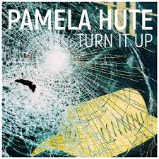 Pamela Hute - Turn It Up