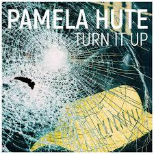 Pamela Hute - Turn It Up