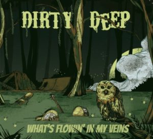 Dirty_Deep-Whats_Flowin_in_my_Veins