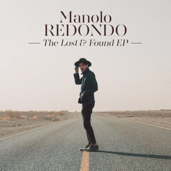 Manolo Redondo - The Lost & Found