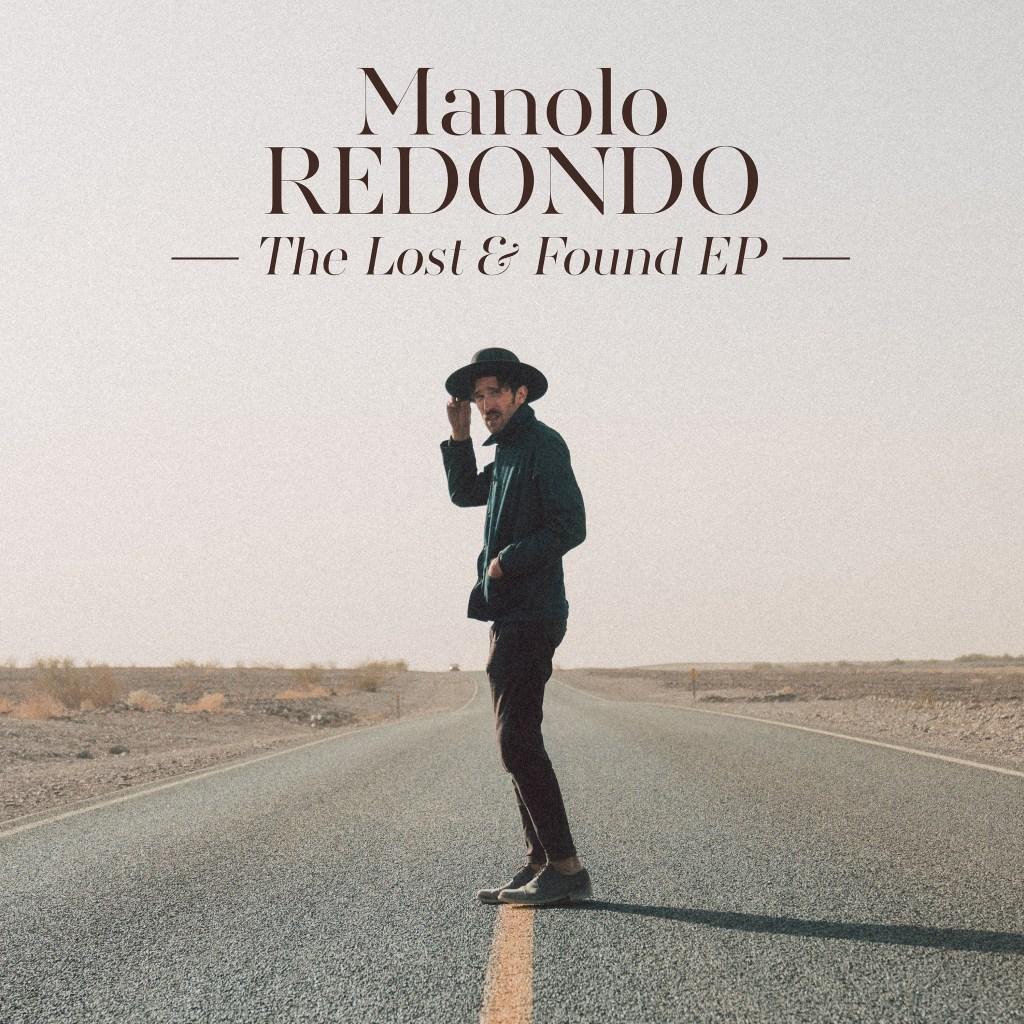 Manolo Redondo – The Lost & Found