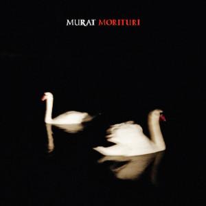 Jean-Louis_Murat-Morituri