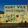 Les 9 premières minutes du nouveau Kurt Vile