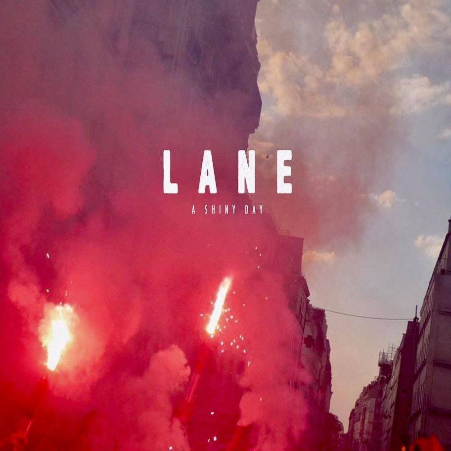 LANE – A Shiny Day