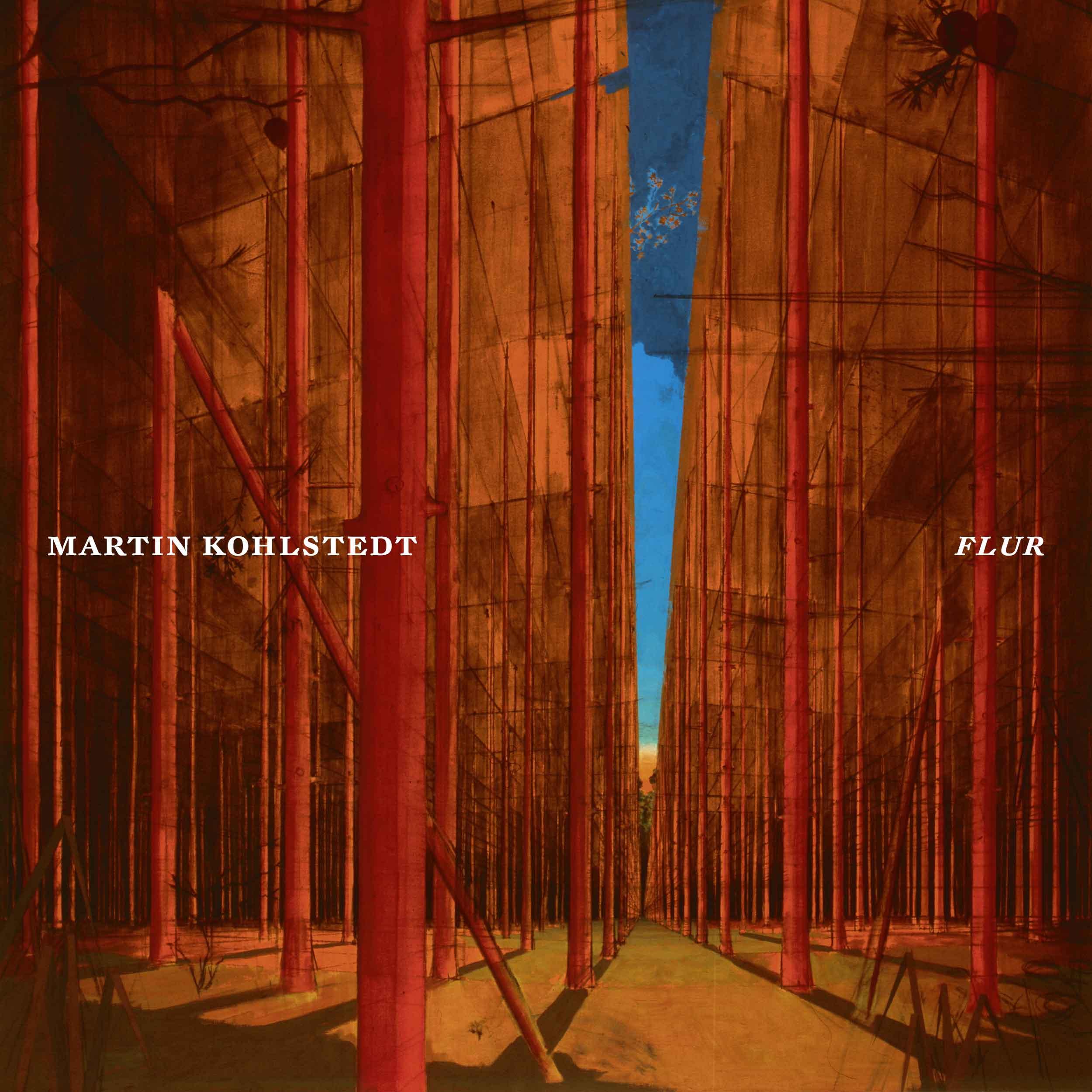 Martin Kohlstedt – FLUR