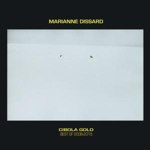 Marianne Dissard - Cibola Gold