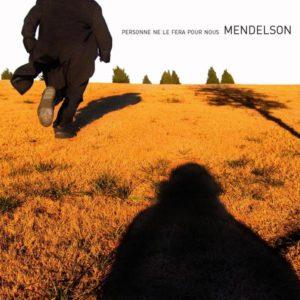 Mendelson-Personne_Ne_Le_Fera_Pour_Nous