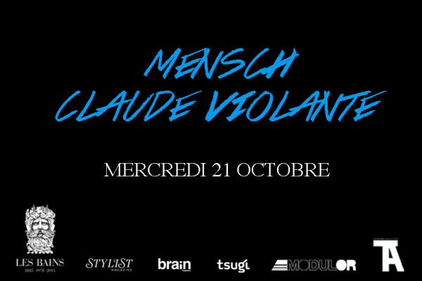 Gagnez 2x2 places pour Mensch + Claude Violante @ Bains le 21 octobre 2015