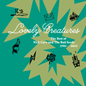 Nick Cave & The Bad Seeds - Lovely Creatures