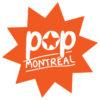 POP Montréal fête ses 17 ans du 26 au 30 septembre 2018
