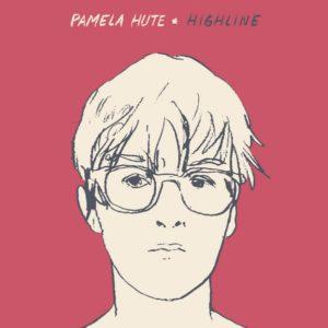 Pamela Hute - Highline