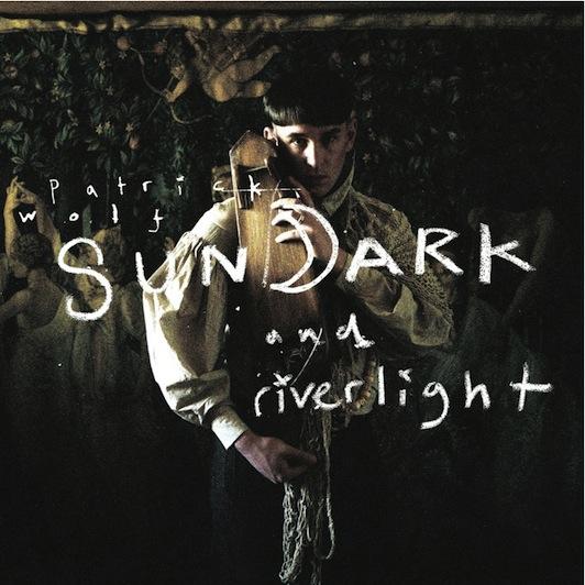 """""""Sundark and Riverlight"""" de Patrick Wolf en streaming complet"""