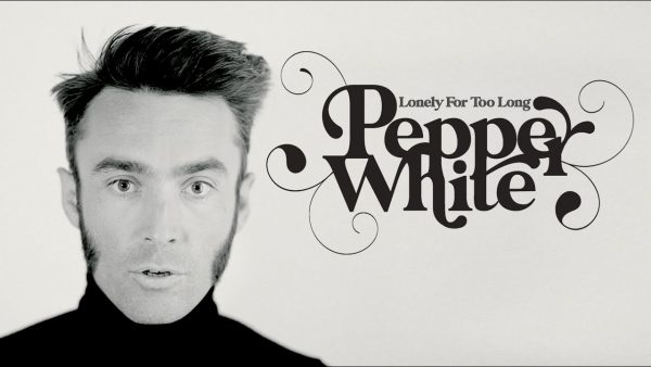 Pepper White - Lonely For Too Long