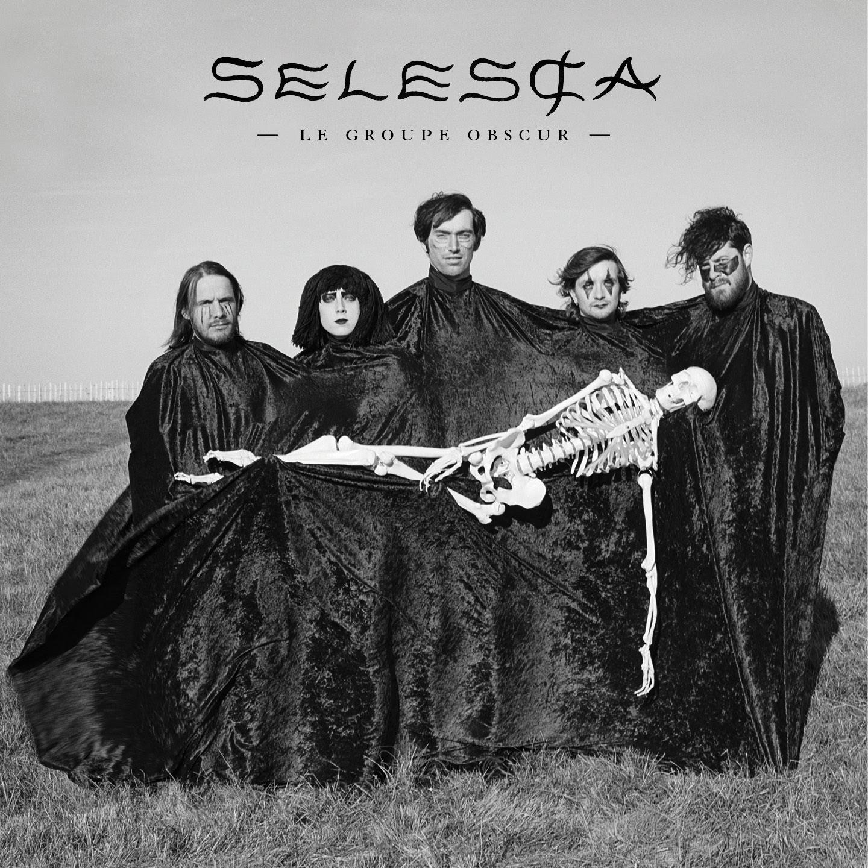 Le Groupe Obscur – Selesca