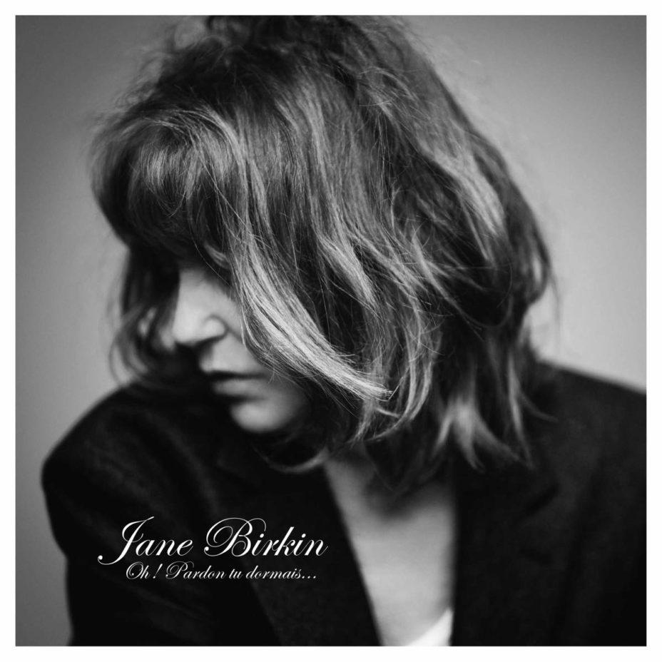 Jane Birkin – Oh ! Pardon tu dormais