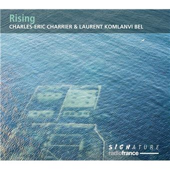 Charles-Eric Charrier/ Laurent Komlanvi Bel - Rising