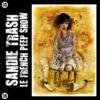 Sandie Trash - Le French Peep Show