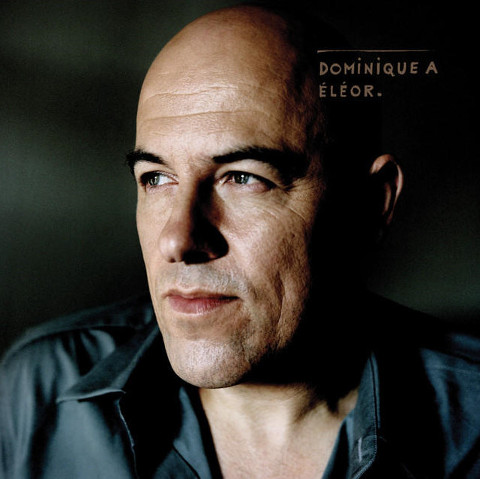 Eléor - 1er extrait du nouvel album éponyme de Dominique A
