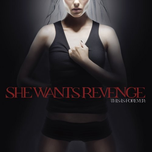 She_Wants_Revenge_-_This_Is_Forever