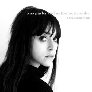 Tess Parks & Anton Newcombe - I Declare Nothing