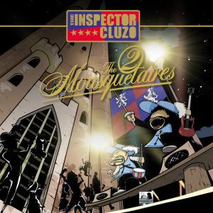 The 2 Mousquetaires - The Inspector Cluzo