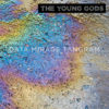 The Young Gods - Date Mirage Tangram
