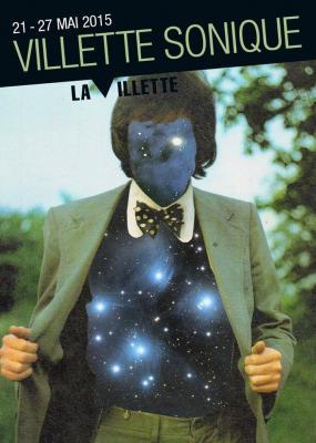 Festival Villette Sonique @ Villette - 22 / 23 / 24 mai 2015