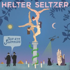 We Are Scientists-Helter Seltzer