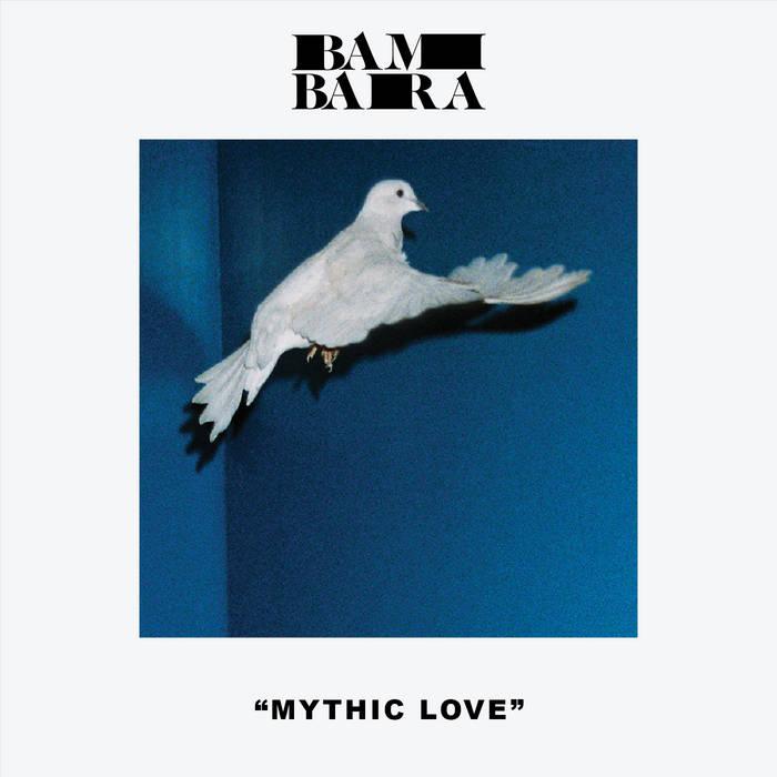 Bambara - Mythic Love