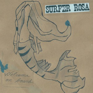 Surfer Rosa - welcome on board